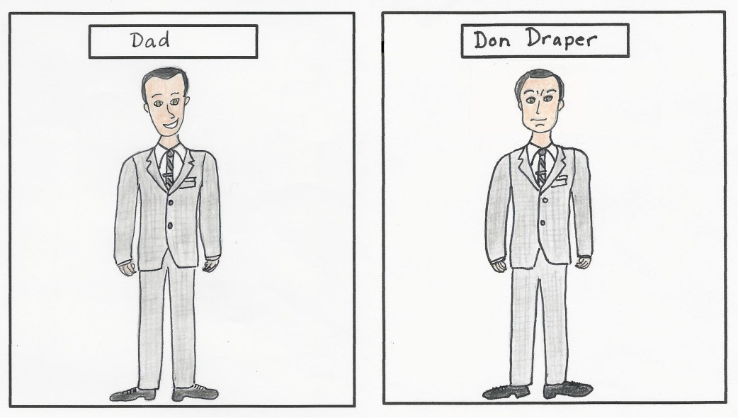 Dad and Don Draper 1